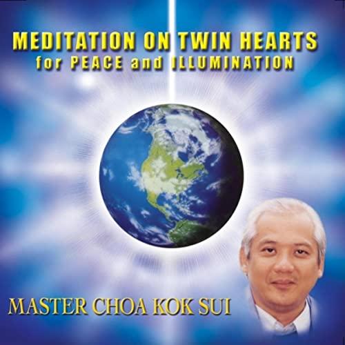 Διαλογισμός στις Δίδυμες Καρδιές του Master Choa Kok Sui